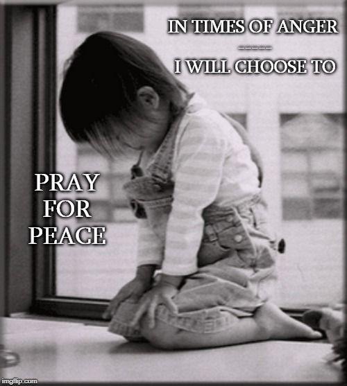 Choose Prayer Pray For Peace Prayers Prayer For Peace