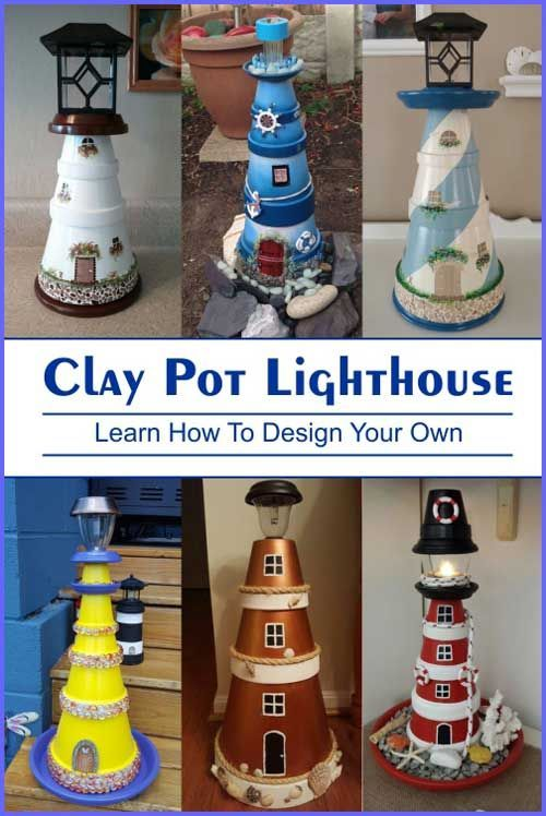 Clay Pot Lighthouse Learn How To Design Your Own Clay Pot Crafts Clay Crafts Design In 2020 Clay Pot Lighthouse Terra Cotta Pot Crafts Diy Diy Terra Cotta Pots