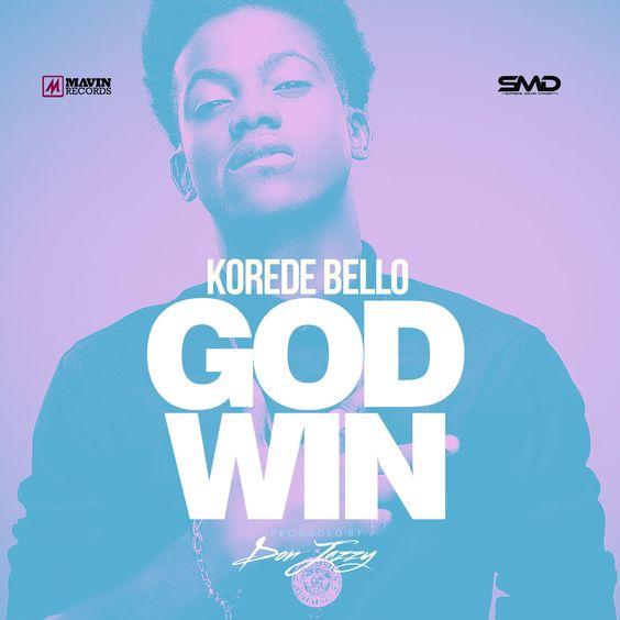 Korede Bello – God Win Prod. by Donjazzy (Audio)