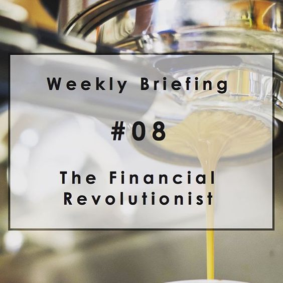 Weekly Briefing #08: Should retail banks buy coffee chains? #Fintech #Banks #Roboadvisors #Bitcoin #SynchronyFinancial #JamesStickland #Spoofing #Microinsurance #WorthFM #Ellevest | Read more at http://bit.ly/1YXJYCk. Originally posted on January 02, 2016.