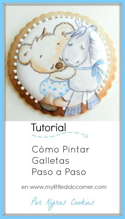 Tutorial: How paint cookies step to step  Tutorial: Cómo pintar galletas paso a paso