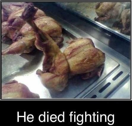 he died fighting!