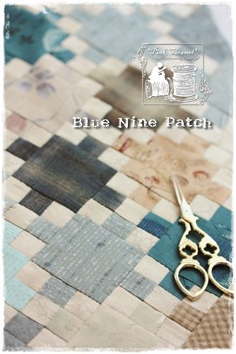 Blue Nine Patch 2 (Patchwork *Pink Caramel*)                                                                                                                                                     More