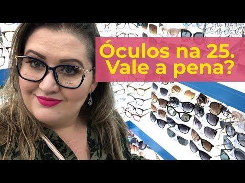 Como Comprar Oculos Na 25 De Marco Otica Miles Vision Youtube