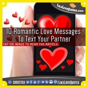 Romantic Love Messages To Text Your Partner Pinterest