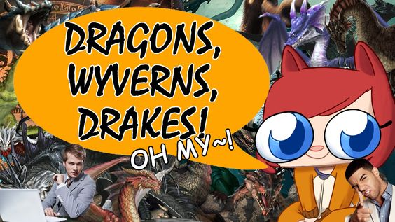 Dragons, Wyverns, and Drakes! [Welcome to the Fandom] Dodger PressHeartToContinue