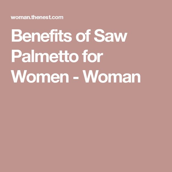 Women and saw palmetto