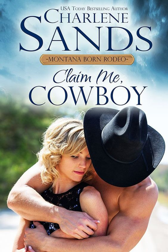 Pin By Charlene Sands On Hunky Cowboys Cowboy Rodeo Cowboy Books