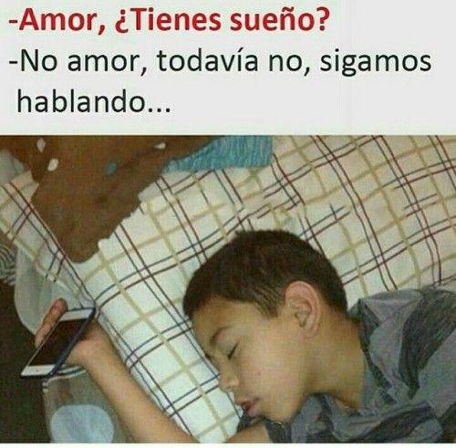 Amor tienes sueño?