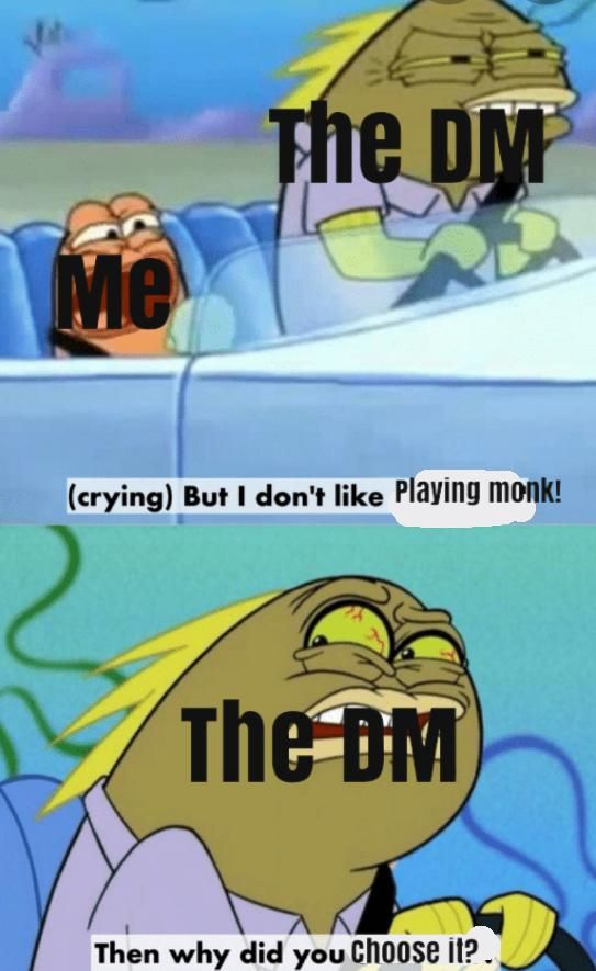 Pin By Grant Patterson On Dnd Funny In 2021 Dnd Funny Dungeons And Dragons Memes Overwatch Funny