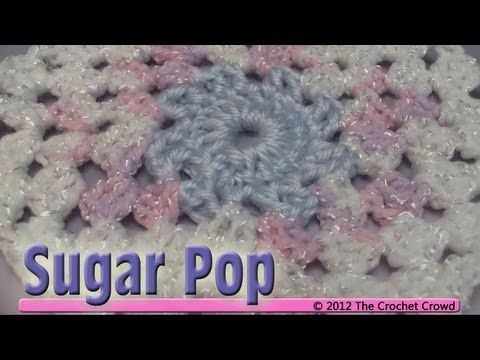 Crochet Patterns Using Bernat Pop Yarn : crochet sugar pop tutorial crochet granny squares granny square ...