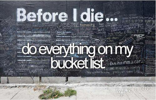 i hope to do everything on my bucket list. i also want to visit this wall!: The Bucket List, Dream, Beforeidie, Before I Die, I Will, Bucket Lists