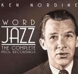 Ken Nordine combined a great radio voice with a vivid imagination