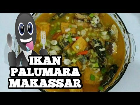 Resep Ikan Palumara Khas Makassar Youtube Di 2020 Resep Ikan Ikan Resep