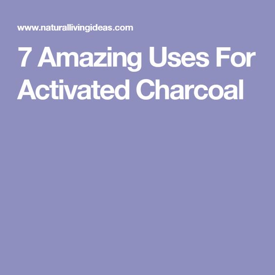 7 Amazing Uses For Activated Charcoal