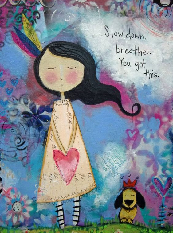 Relax Art Print - Slow down - You Got this - Gift for Daughter-Inspirational Gift for Girl - Gift fr