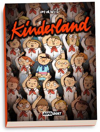 Mawil: »Kinderland« (Reprodukt Verlag, Berlin)