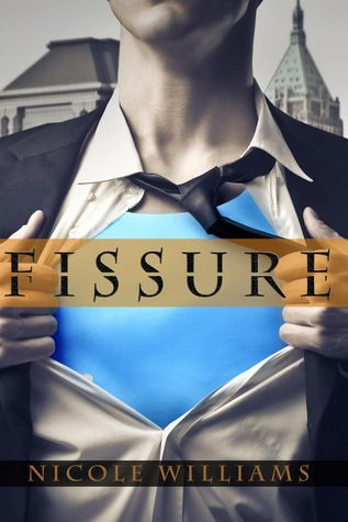 Fissure (The Patrick Chronicles, #1)  so so so good!!