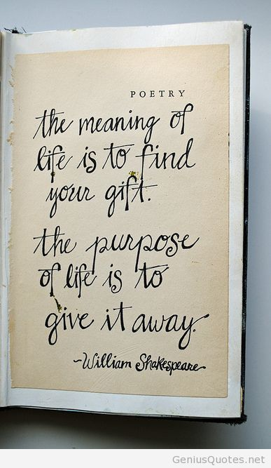 The Meaning Of Life William Shakespeare Quotes