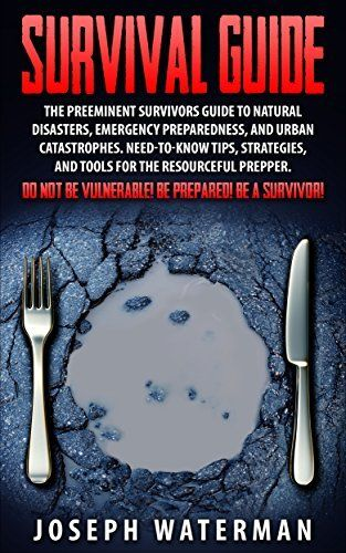 Free at the time of posting: Survival Guide: The Preeminent Survivors Guide to Natural Disasters, Emergency Preparedness, and Urban Catastrophes (affiliate link)