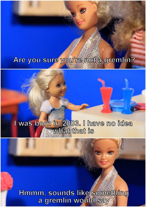 """""""whatever just don't feed it after midnight"""" MPGIS."""