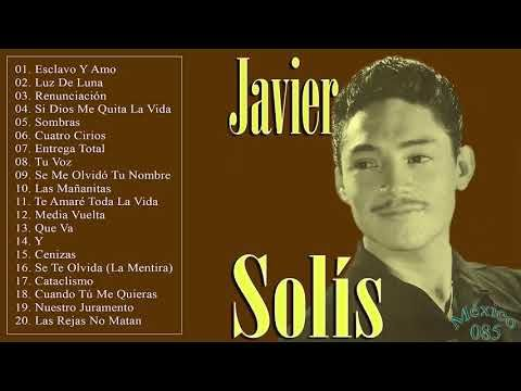 Javier Solis Sus Mejores Canciones Mix De Exitos Romanticos Youtube Mejores Canciones Javier Solis Canciones