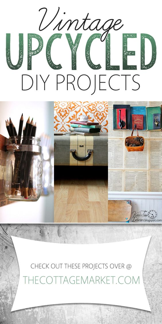 vintage upcycled diy projects the cottage market diy