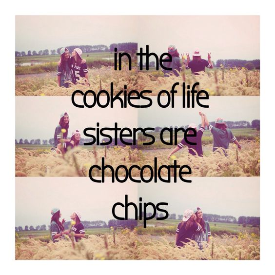 #sisters #cookie #quote