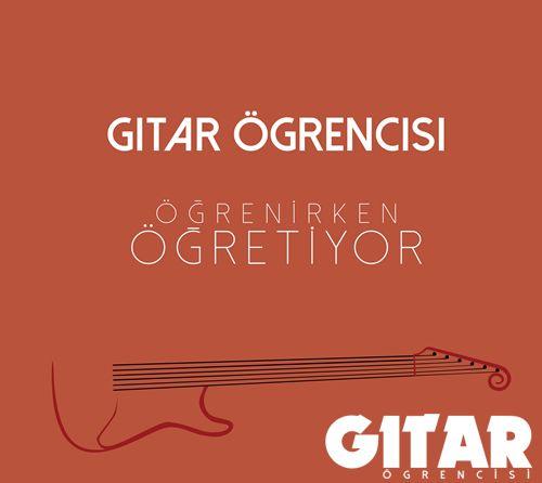 Gitar Öğrencisi: http://www.gitarogrencisi.com/2015/04/gitar-ogrencisi-ile-gitar-dersleri.html
