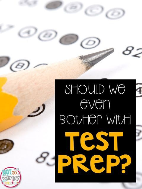 Should we even bother with test prep? Are test prep activities a waste of time or beneficial for our students?