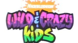 Wild & Crazy Kids!!