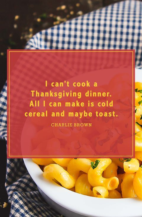 Funny Thanksgiving Quotes To Get All Your Guests Laughing Thanksgiving Quotes Thanksgiving Quotes Funny Brunch Quotes Funny