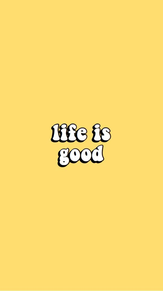 Life Is Good Happy Words Cool Backgrounds For Iphone Words Wallpaper
