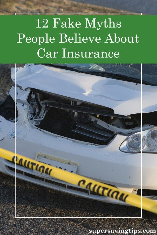 12 Fake Myths People Believe About Car Insurance With Images