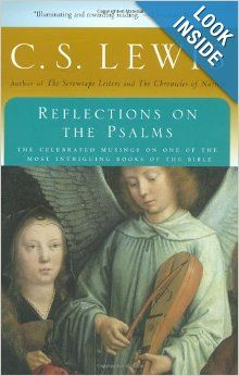 Reflections on the Psalms (Harvest Book): C. S. Lewis: 9780156762489: Amazon.com: Books