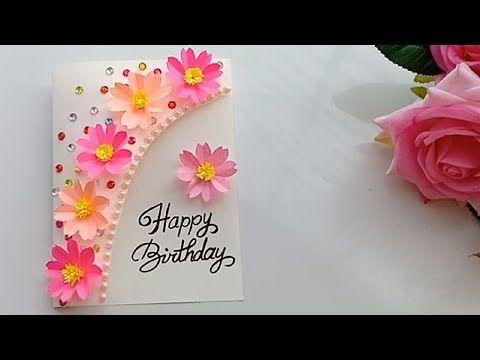 Beautiful Handmade Birthday Card Birthday Card Idea Youtube Simple Birthday Cards Happy Birthday Cards Handmade Beautiful Birthday Cards
