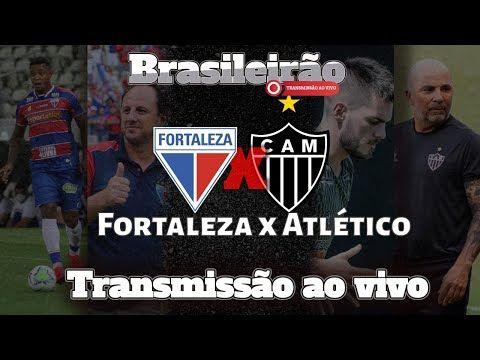 Fortaleza X Atletico Mineiro Transmissao Ao Vivo Noticias E Narracao Fortaleza Atletico Mineirao
