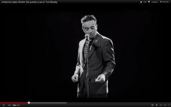 Esclusiva video: Da quando ci sei tu – Yuri Beretta