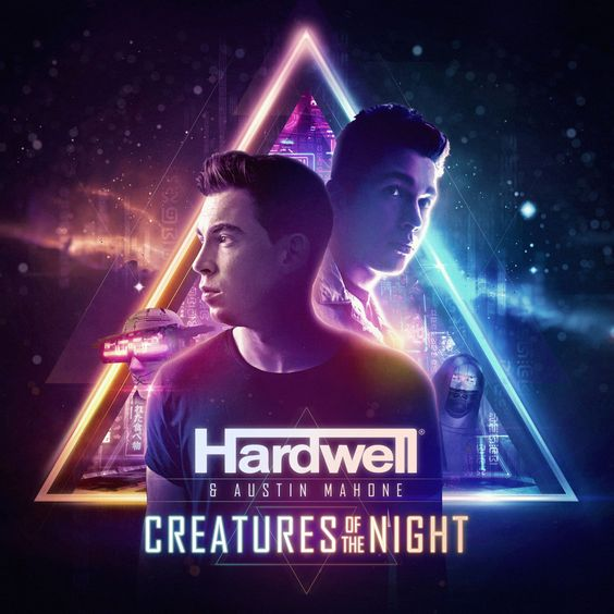 Hardwell and Austin Mahone – Creatures of the Night (studio