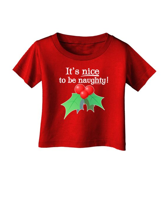TooLoud Nice to be Naughty Infant T-Shirt Dark
