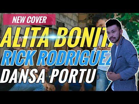 Alita Bonita Rick Rodriguez Cover Lagu Dansa Portu Terbaru 2019 2020 Youtube Kizomba Scholarships