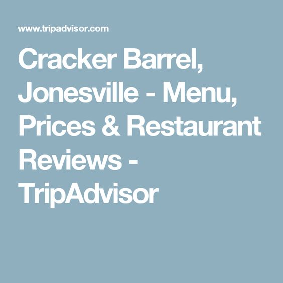 Cracker Barrel, Jonesville - Menu, Prices & Restaurant Reviews - TripAdvisor