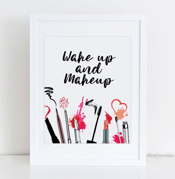Wake up and makeup printable cosmetic wall art beauty for Teen wall decor