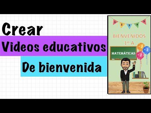 Videos De Bienvenida A Clases Virtuales Con Power Point Cómo Hacer Un Video De Bienvenida Educación Youtube Videos Educativos Hacer Un Video Educacion