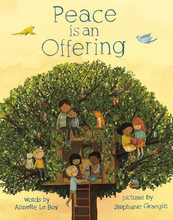 Peace is an Offering by Annette LeBox and Stephanie Graegin: Outstanding picture book for kids.: