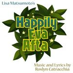 Happily Eva Afta (July 6-22, 2012) @KennedyTheatre