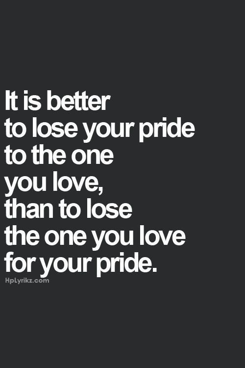 Regret Love Quotes Pride Quotes Inspirational Quotes Meaningful Quotes