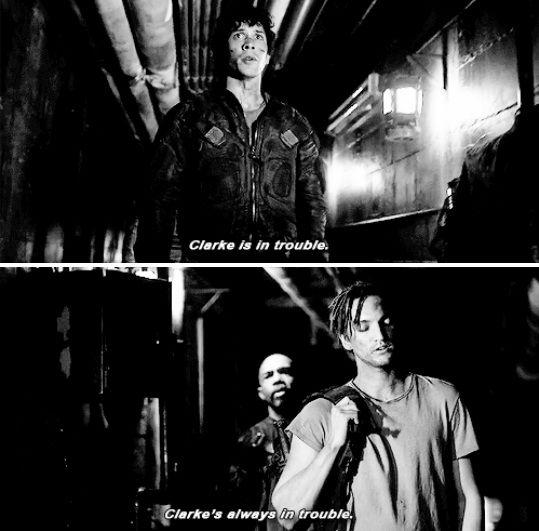 """Bellamy: Clarke is in trouble. Murphy: Clarke is always in trouble. #The100 3x15 """"Perverse Instantiation – Part One"""""""