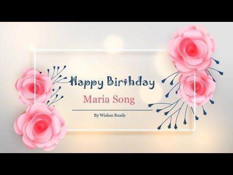 I Create Birthday Song For Maria And Birthday Video Family And