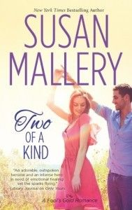 Two of a Kind (Fool's Gold #12) by Susan Mallery